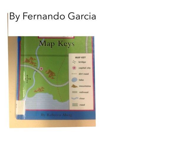 Book report On Maps keys By Fernando G. by Christine Snow