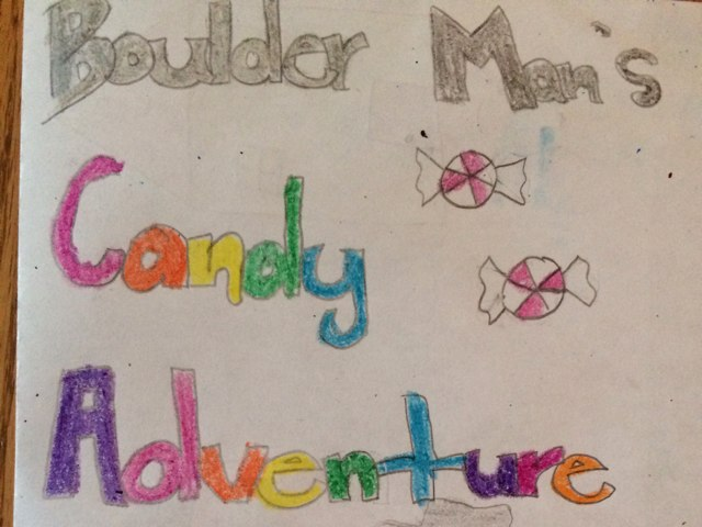 Boulder Man's Candy Adventure by Jordan Renzi
