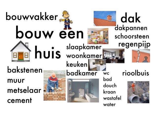 Bouw Een Huis by Miranda Dijkstra