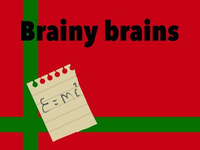 Brainy Brains by Aaina mohapatra