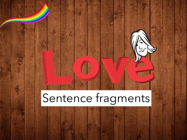 Breanna Simon Sentence Fragments by Mrs.  Suanny