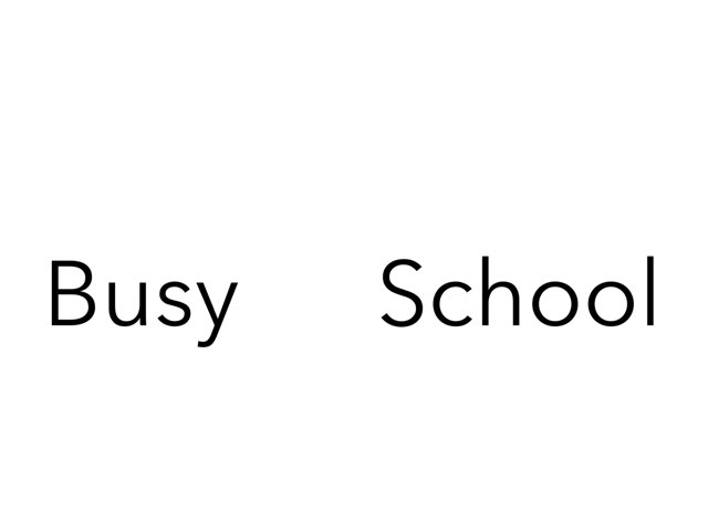 Busy At School by Gayle Gardner