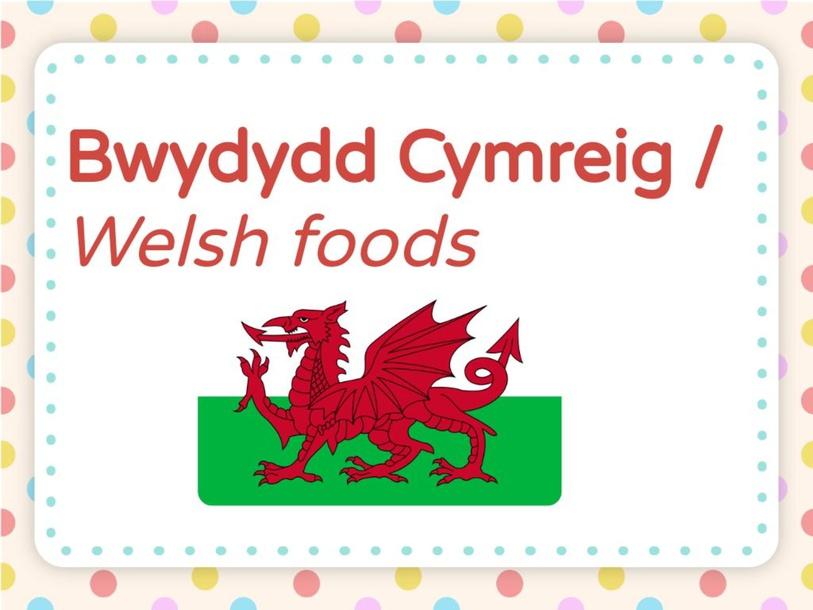 Bwydydd Cymreig 2 by Bethan Williams