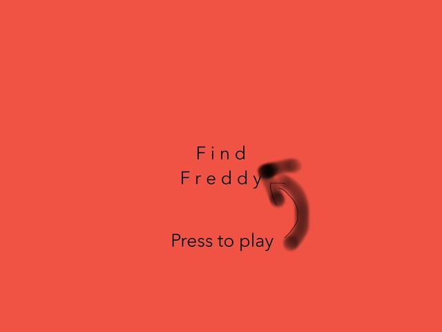 Find Freddy  by Chan Jenny