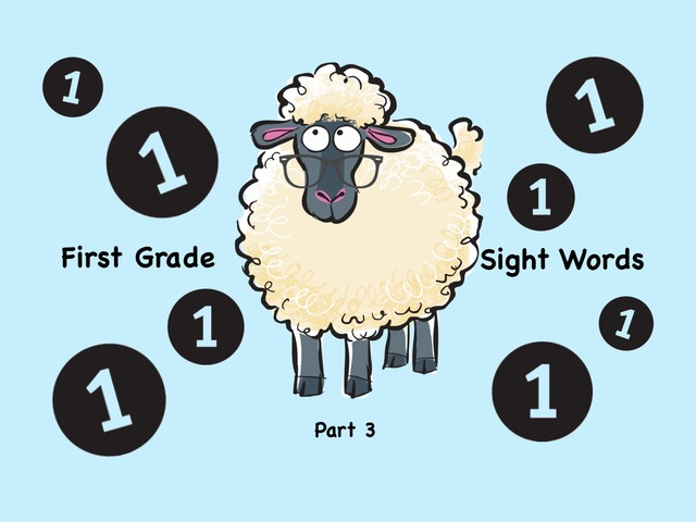 First Grade Sight Words 3 by Ellen Weber
