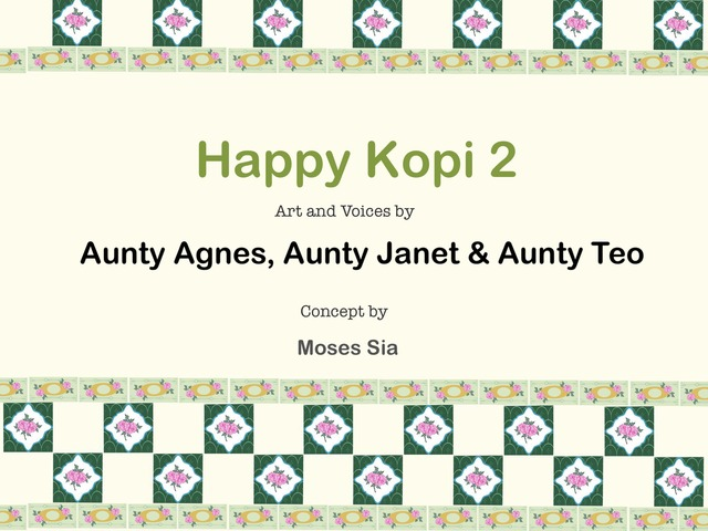 Happy Kopi 2 by Moses Sia