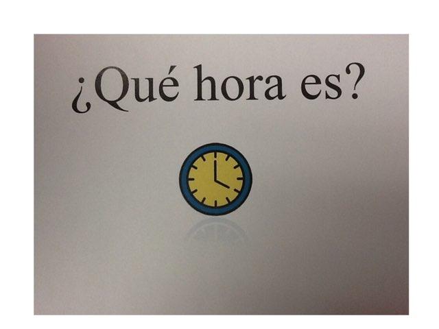 ¿Qué hora es? by Emily Urquizo