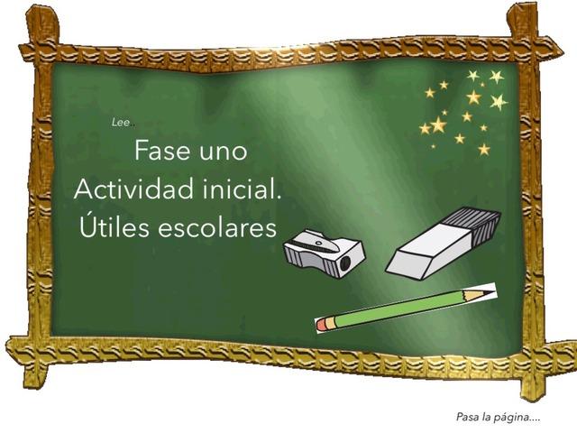 Útiles Escolares Fase Inicial by Patricia Charris Perez