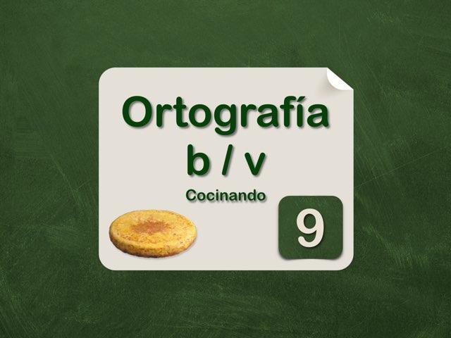 Ortografía b/v cocinando tortilla by Elysia Edu
