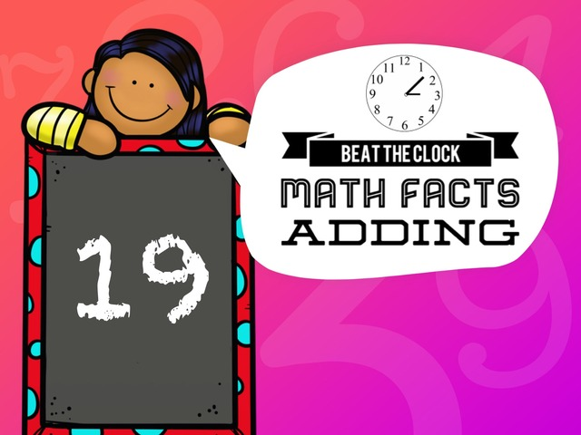 Beat The Clock - Adding To 19 by Ellen Weber
