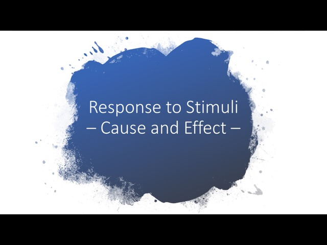 Response To Stimuli - Cause And Effect DPISD by Deanna Marsalis
