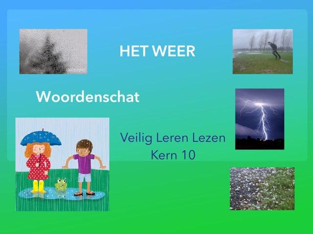 Woordenschat - HET WEER - VLL Kern 10 by Annemiek Schokker