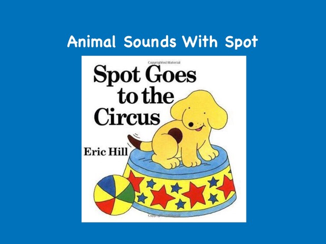 Animal Sounds With Spot by Jo Sutton