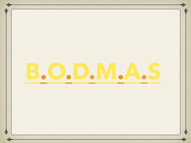 B.O.D.M.A.S by Beathan Kettle-Martin