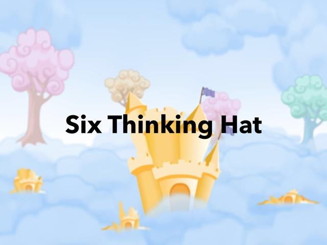 Six Thinking Hat by Kadi Jamal