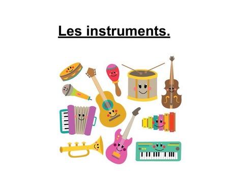 Les Instruments by Valerie Escalpade