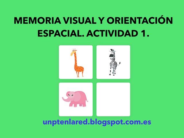 Memoria Visual Y Orientación Espacial. Actividad 1. by Jose Sanchez Ureña