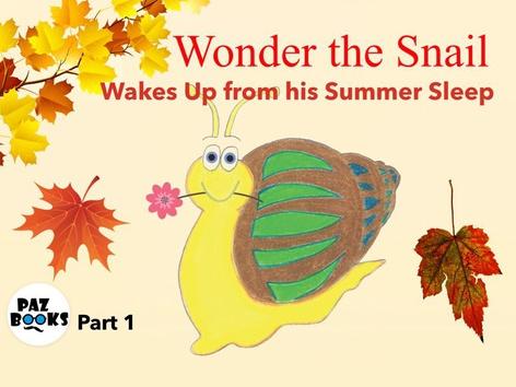 Wonder The Snail Part 1 By Liat Bitton Paz by Liat Bitton-Paz