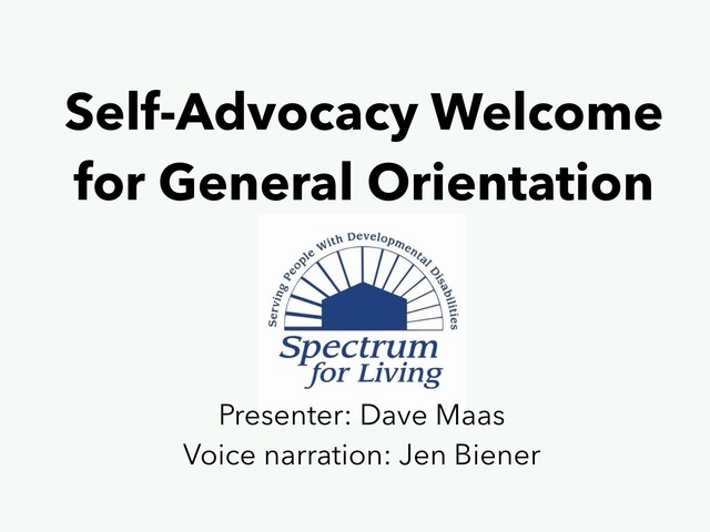 Spectrum For Living Self Advocacy GO by David Maas