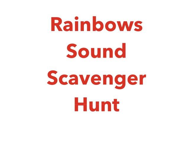 Rainbows Sound Scavenger Hunt by Vision Teacher