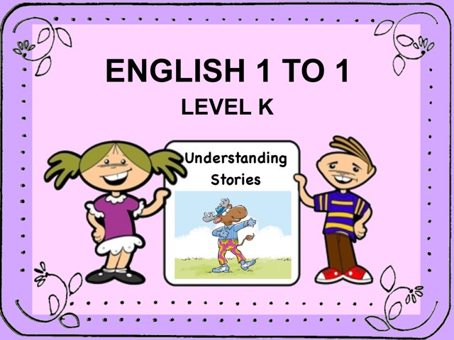 English 1to1 K Understanding Stories by Ellen Weber