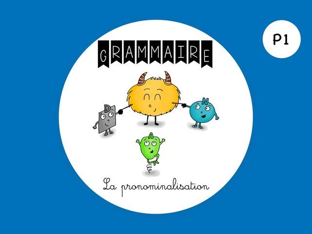 La pronominalisation by Madison Tsnr
