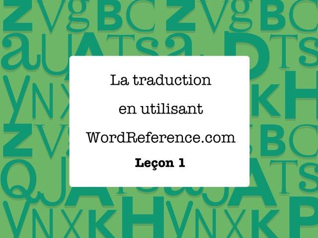 Leçon 1.1 by Pam Parenty