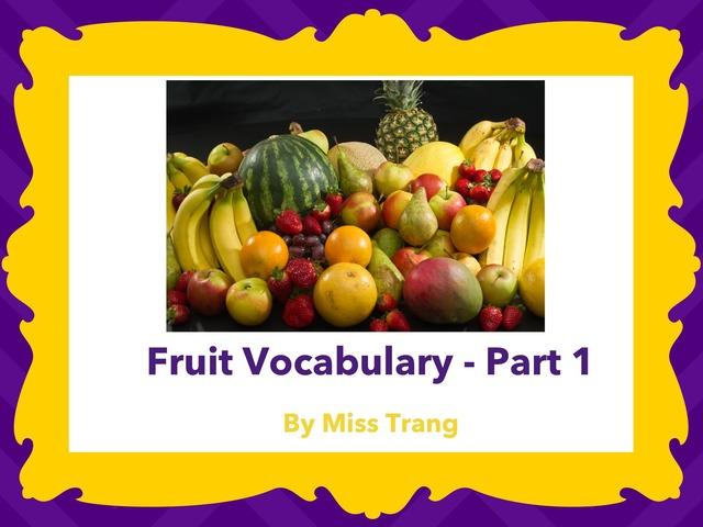 Fruit Vocabulary Part 1 by Trang Quỳnh