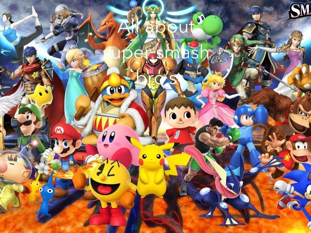 All About Super Smash Bro'S  by Aiden Borlongan