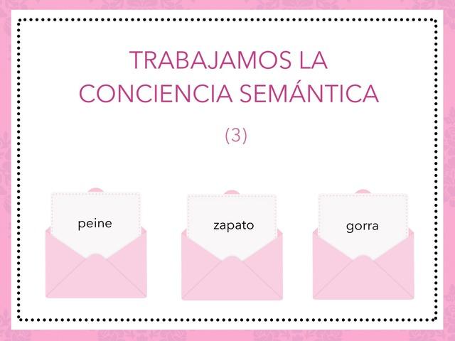 Trabajamos La Conciencia Semántica (3) by Zoila Masaveu