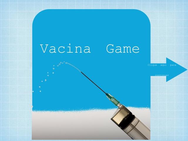 Vacina Game by Fernanda Sousa