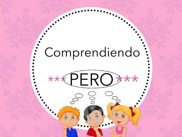 "Comprendiendo ""Pero"" by Silvia Romanillos"