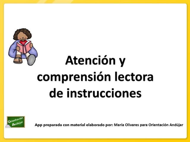 Atención Y Comprensión Lectora De Instrucciones by Zoila Masaveu