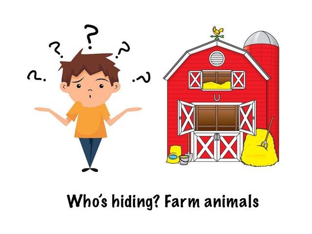 Who's Hiding? Farm Animals by Madonna Nilsen