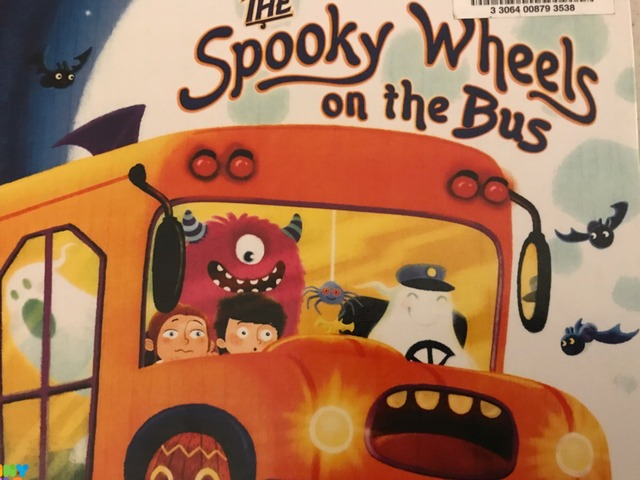The Spooky Wheels On The Bus by Lori Board