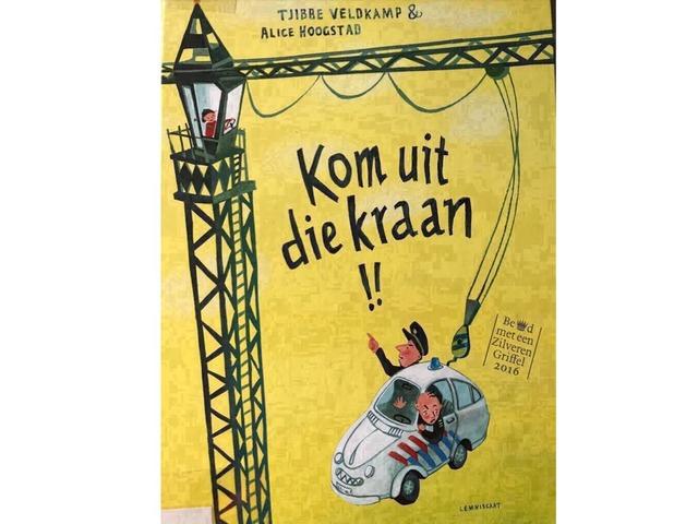 Kom Uit Die Kraan!  by Joyce Buyck