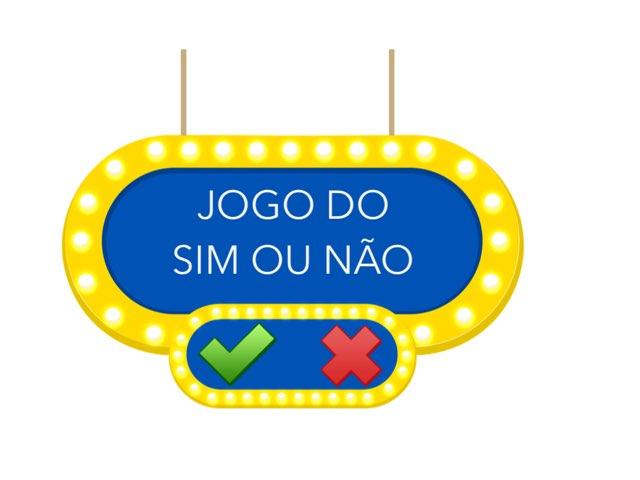Jogo Sim Ou Não  by Bárbara Rocco