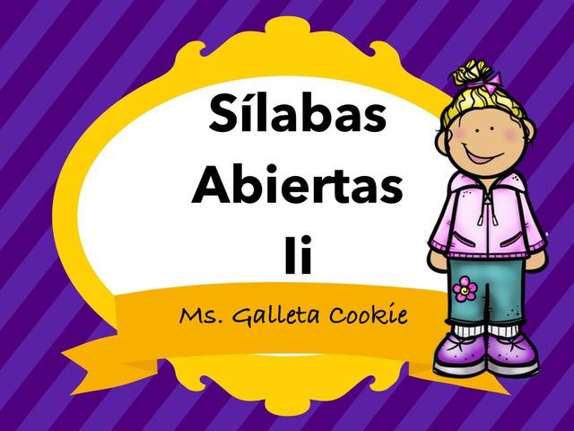 Lee Las Silabas Con La Ii  by Ms. Galleta Cookie