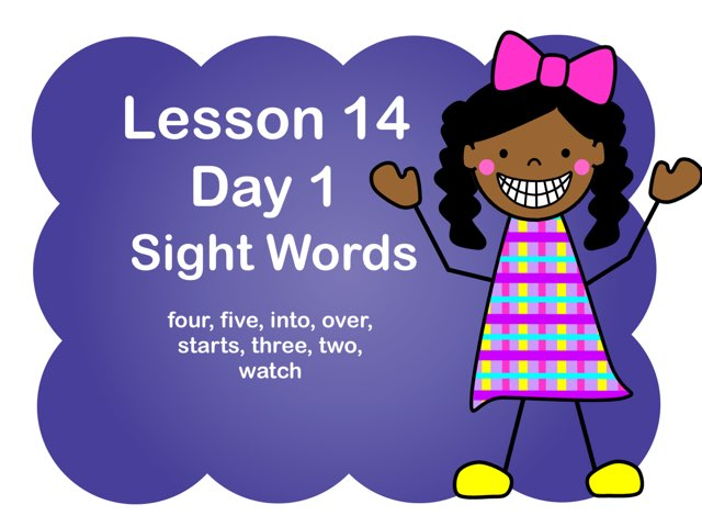 Lesson 14 Sight Words Day 1 by Jennifer