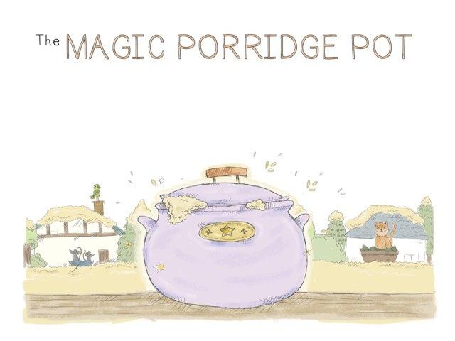 The Magic Porridge Pot by Helen Doron English