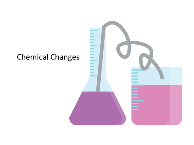 DP6 Chemical Changes by Michelle Lawrence
