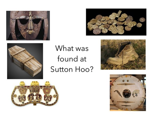 This is a quiz about Sutton Hoo   by RGS Springfield
