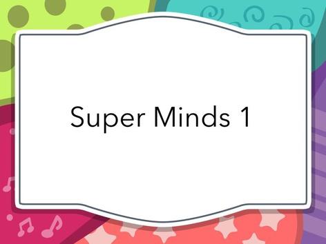 Super Minds 1 by Thais Baumgartner