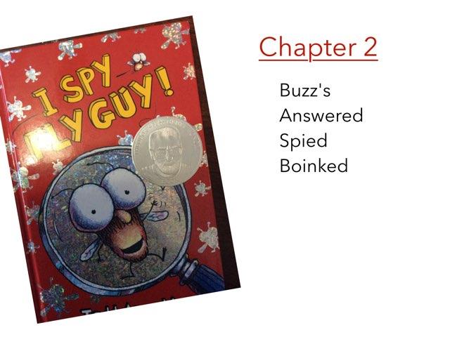 Fly Guy Ch 2 Spelling by Sarah Bosch