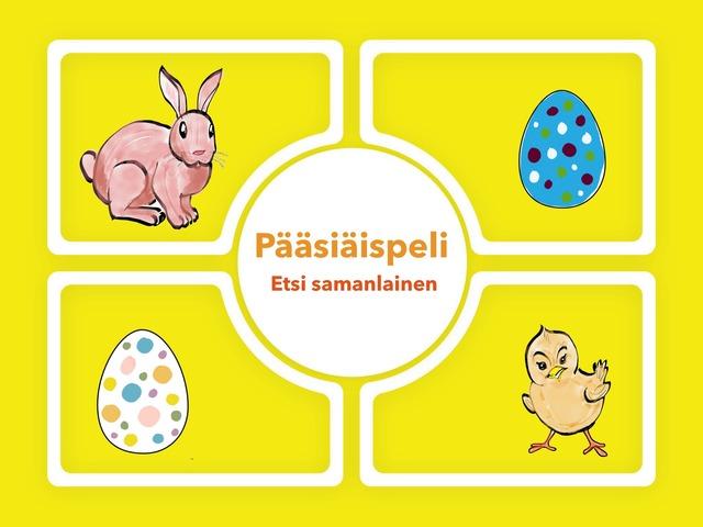 Pääsiäispeli, Etsi Samalainen by Suvi Orasuo