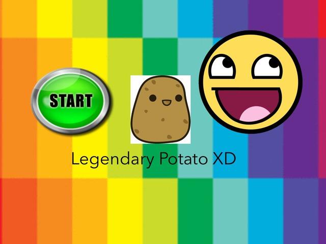 Legendary Potato XD by John Hopper