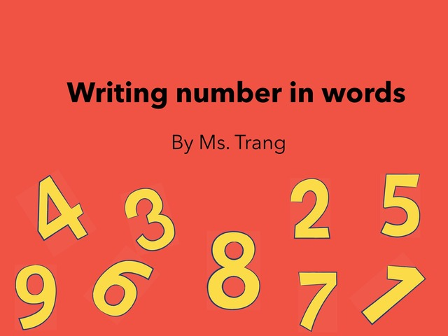 Write Number In Words by Trang Quỳnh