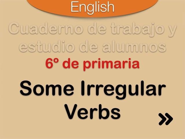 Some Irregular Verbs  by Elysia Edu
