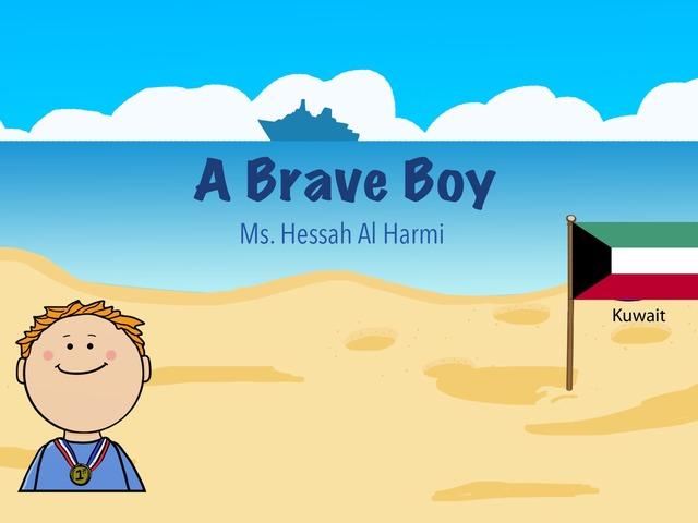 A Brave Boy by Hessah Mohammed