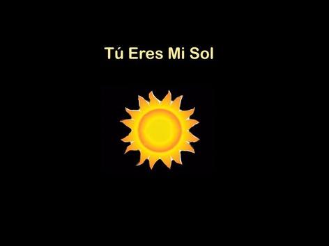 CVI: Tú eres mi sol by Eunice Ramirez